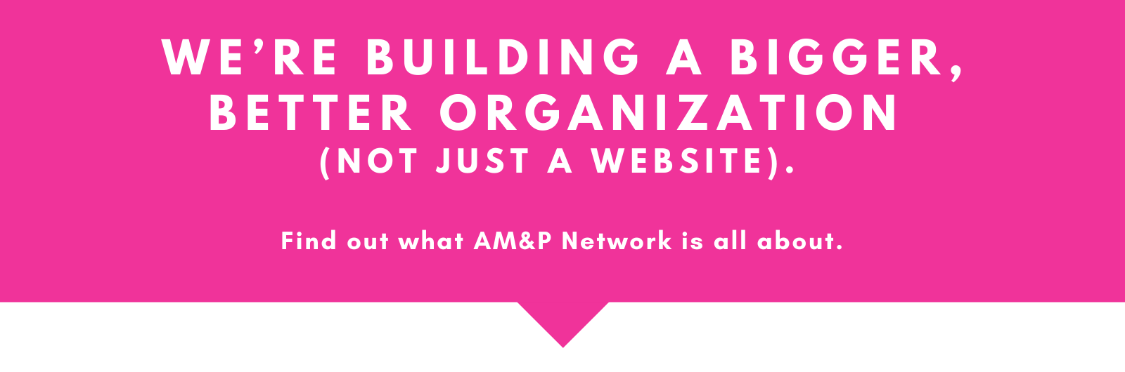 we're building a new AM&P Network